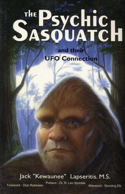 The Psychic Sasquatch and Their UFO Connection""